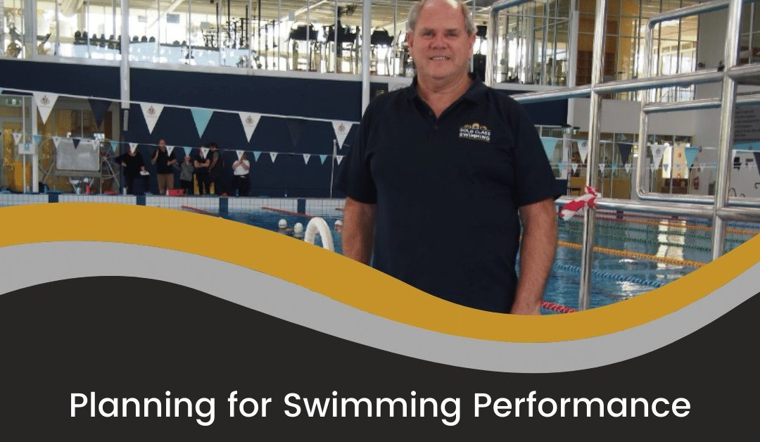 Planning for Swimming Performance